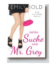 Auf der Suche nach Mr. Grey