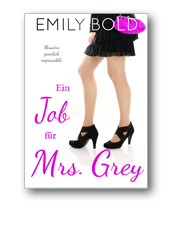 Ein Job für Mrs. Grey
