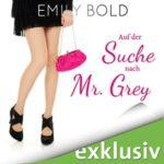 Auf der Suche nach Mr Grey Hoerbuch