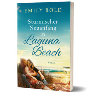 Stürmischer Neuanfang in Laguna Beach